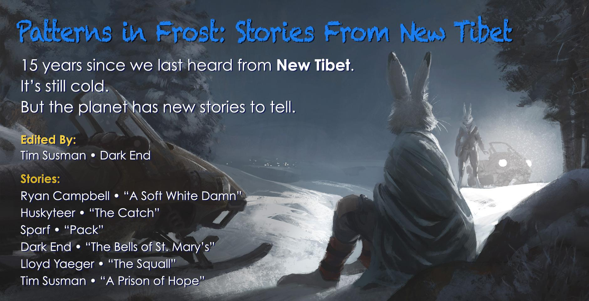 15 years since we last heard from New Tibet: volume #3 has new stories to tell.