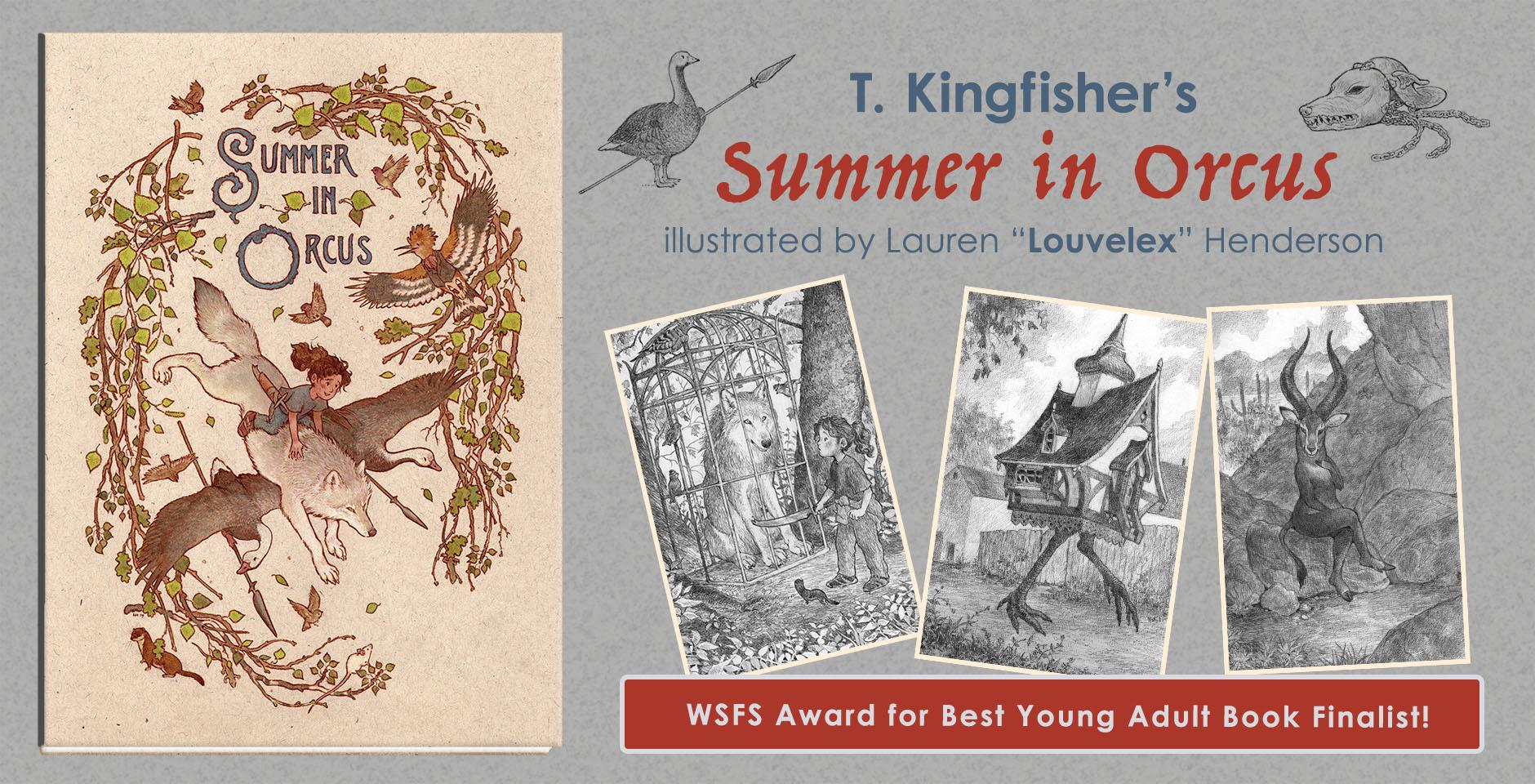 Summer in Orcus by T. Kingfisher, illustrated by Lauren Henderson